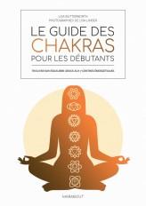 Le guide des chakras pour les débutants