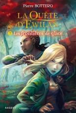 La quête d'Ewilan T2 : les frontières de glace