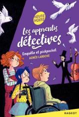 Les apprentis détectives - Enquête et pickpocket