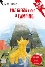 MacGrégor adore le camping