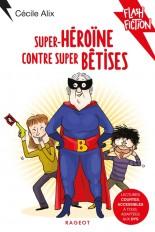 Super héroïne contre super bêtises