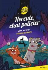 Hercule, chat policier - Gare au loup !