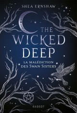 The Wicked Deep - La malédiction des Swan Sisters