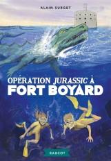 Opération Jurassic à Fort Boyard