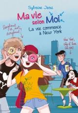 Ma vie selon moi - La vie commence à New York