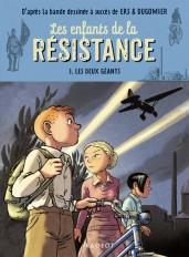 Les enfants de la résistance - Les deux géants