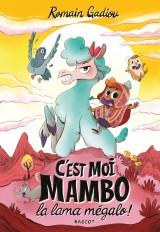 C'est moi, Mambo, la lama mégalo !