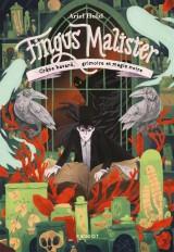 Fingus Malister, Crâne bavard, grimoire et magie noire