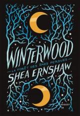Winterwood - La forêt des âmes perdues