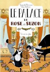 Le palace de Rose et Suzon - Un air de fête