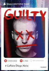Guilty - L'affaire Diego Abrio