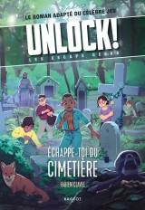 Unlock! Les Escape Geeks - Échappe-toi du cimetière !