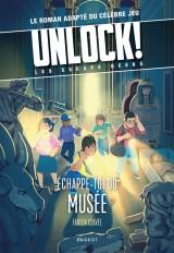 Unlock! Les Escape Geeks - Échappe-toi du musée