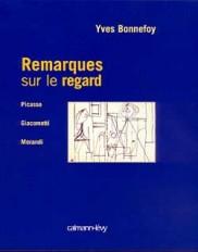 Remarques sur le regard - Picasso/Giacometti/Morandi