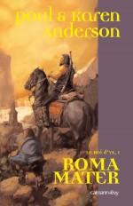 Le Roi d'Ys, t1 : Roma Mater