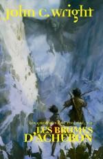 Les Guerriers de l'éternité, t2 : Les Brumes d'Acheron