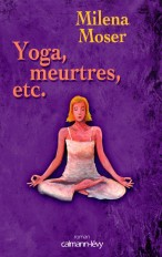 Yoga, meurtres, etc...