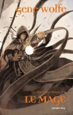Le Chevalier Mage, t2 : Le mage