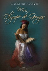 Moi, Olympe de Gouges