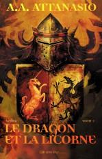 Arthor, t1 : Le Dragon et la Licorne