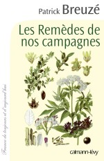Les Remèdes de nos campagnes
