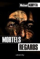 Mortels regards