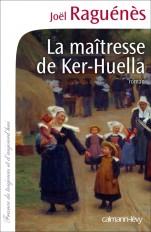 La Maîtresse de Ker-Huella