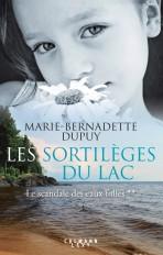 Les Sortilèges du lac - Le scandale des eaux folles t2