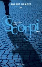 Scorpi T02 Ceux qui vivent cachés