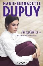 Angelina, tome 2  - Le Temps des délivrances (Nouvelle édition)