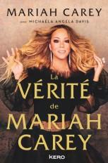 La vérité de Mariah Carey