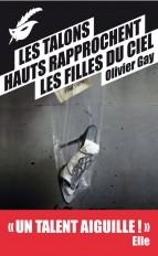 Les talons hauts rapprochent les filles du ciel - Prix du premier roman du festival de Beaune 2012