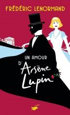 Un amour d'Arsène Lupin