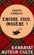 Encore vous, Imogène ?