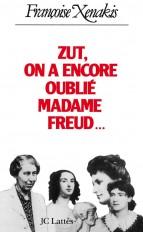 Zut ! on a encore oublié Madame Freud!