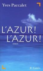 L'Azur ! L'Azur !
