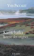 Kamtchatka, la terre des origines