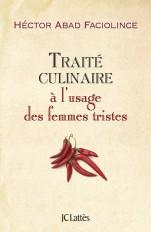 Traité culinaire à l'usage des femmes tristes