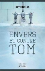 Envers et contre Tom