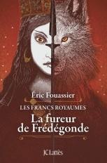 La fureur de Frédégonde