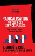 Radicalisation au coeur des services publics