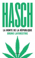 Hasch, la honte de la République