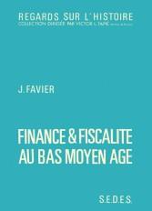 Finance et fiscalité au bas Moyen Age