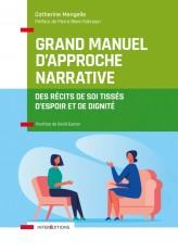 Grand manuel d'Approche Narrative - Des récits de soi tissés d'espoir et de dignité