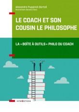 """Le coach et son cousin le philosophe - La """"boîte à outils"""" philo du coach"""