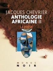 Anthologie africaine II :  La poésie