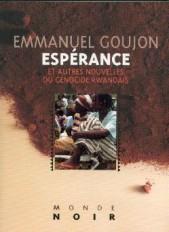 Espérance et autres nouvelles du génocide Rwandais