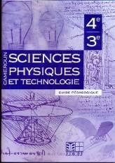 SCIENCES PHYSIQUES ET TECHNOLOGIE 4/3E GUIDE PEDAGOGIQUE CAMEROUN