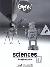 Gagné ! Sciences CP Guide pédagogique