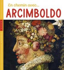 En chemin avec Arcimboldo